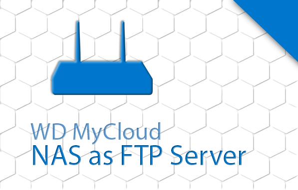 Western Digital MyCloud as FTP Server | INSTAR Wiki 2 0